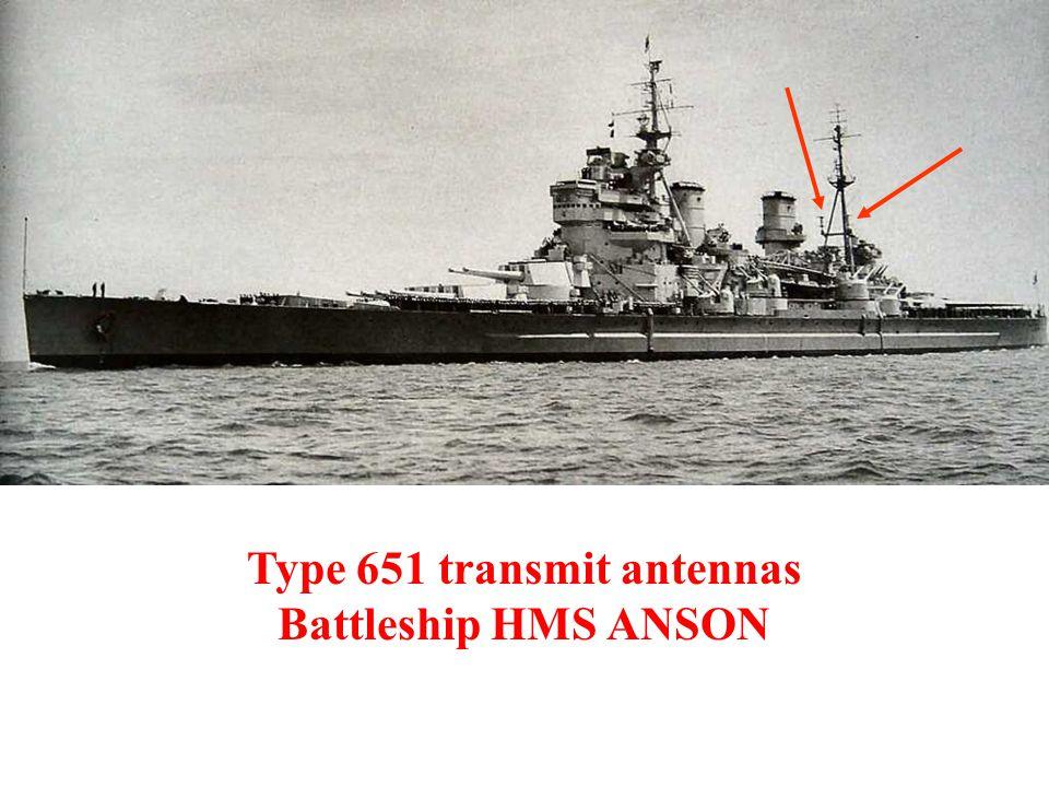 Type 651 transmit antennas Battleship HMS ANSON