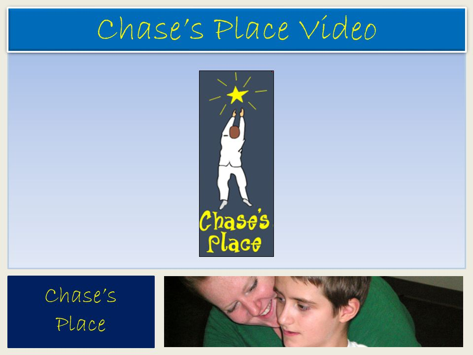 Chase's Place Chase's Place Video