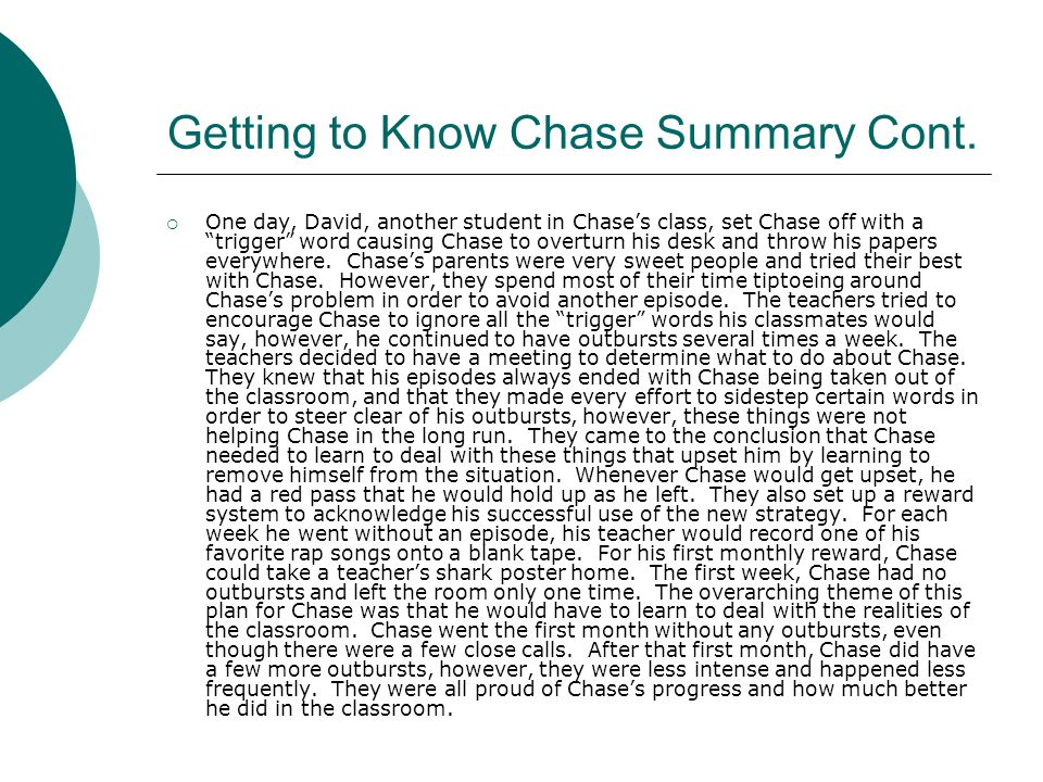Getting to Know Chase Summary Cont.