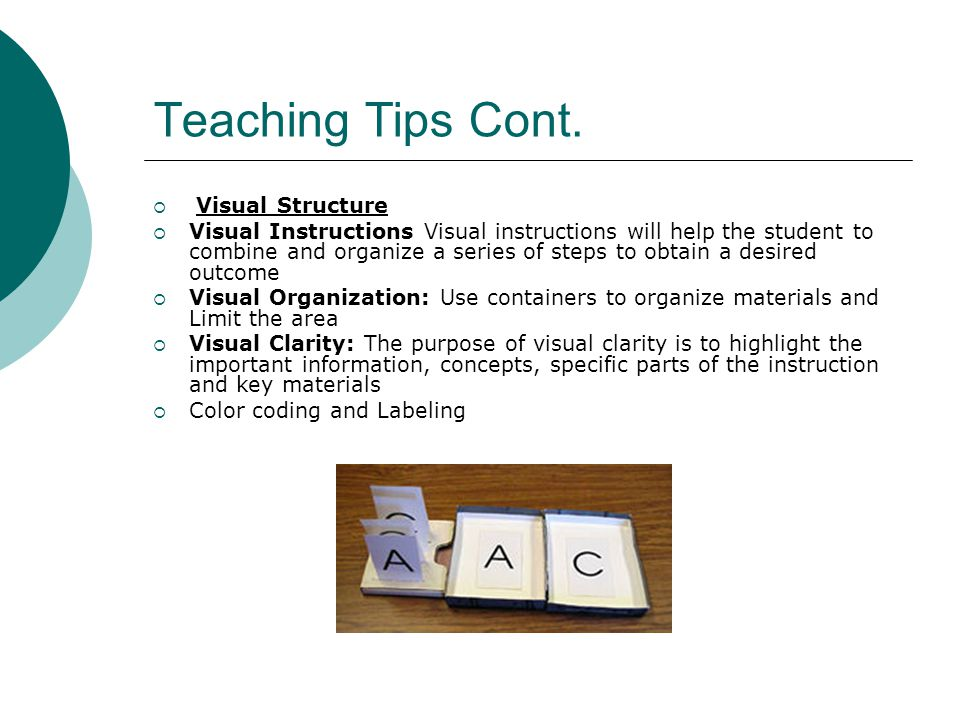 Teaching Tips Cont.