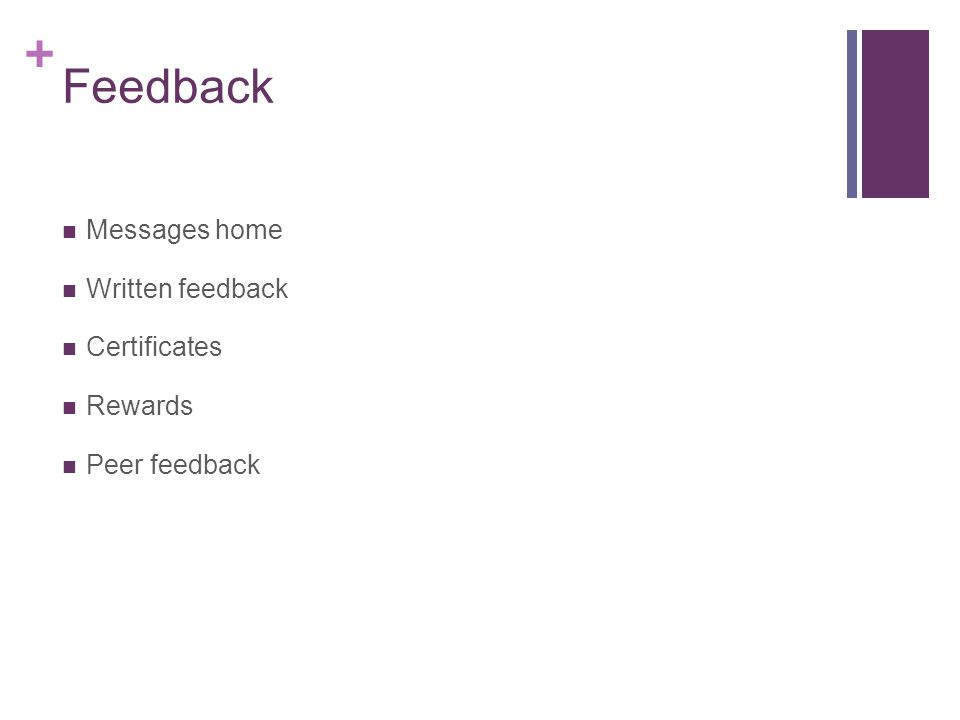 + Feedback Messages home Written feedback Certificates Rewards Peer feedback