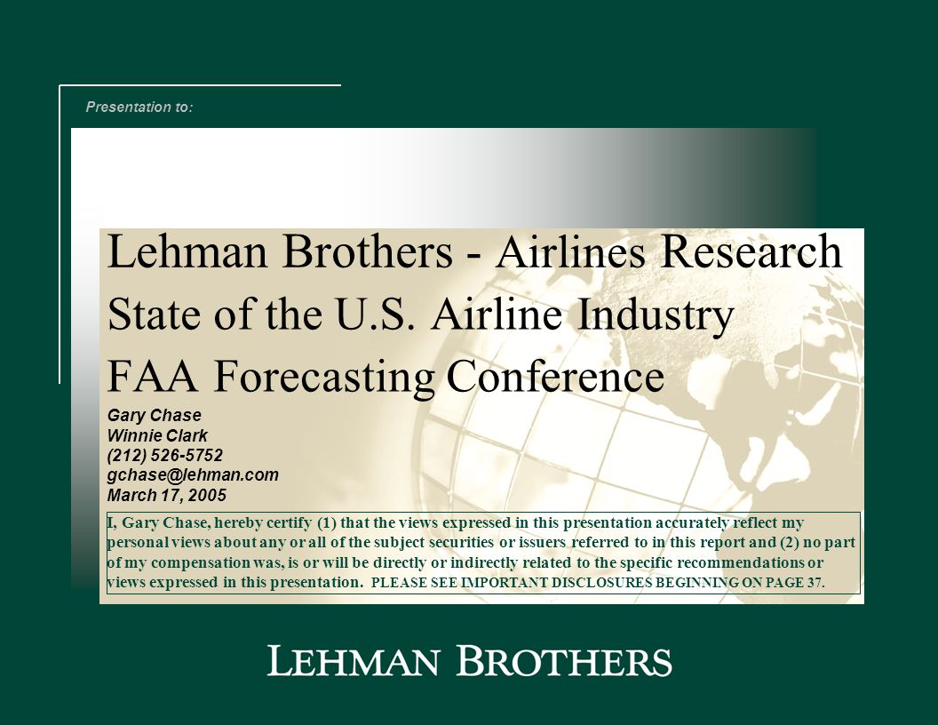 Airlines Research Gary Chase – Winnie Clark Industry Profitability Record Among The Worst In Corporate America ATA Airline Net P&L ($mm) Source: Air Transport Association, Lehman Brothers estimates.