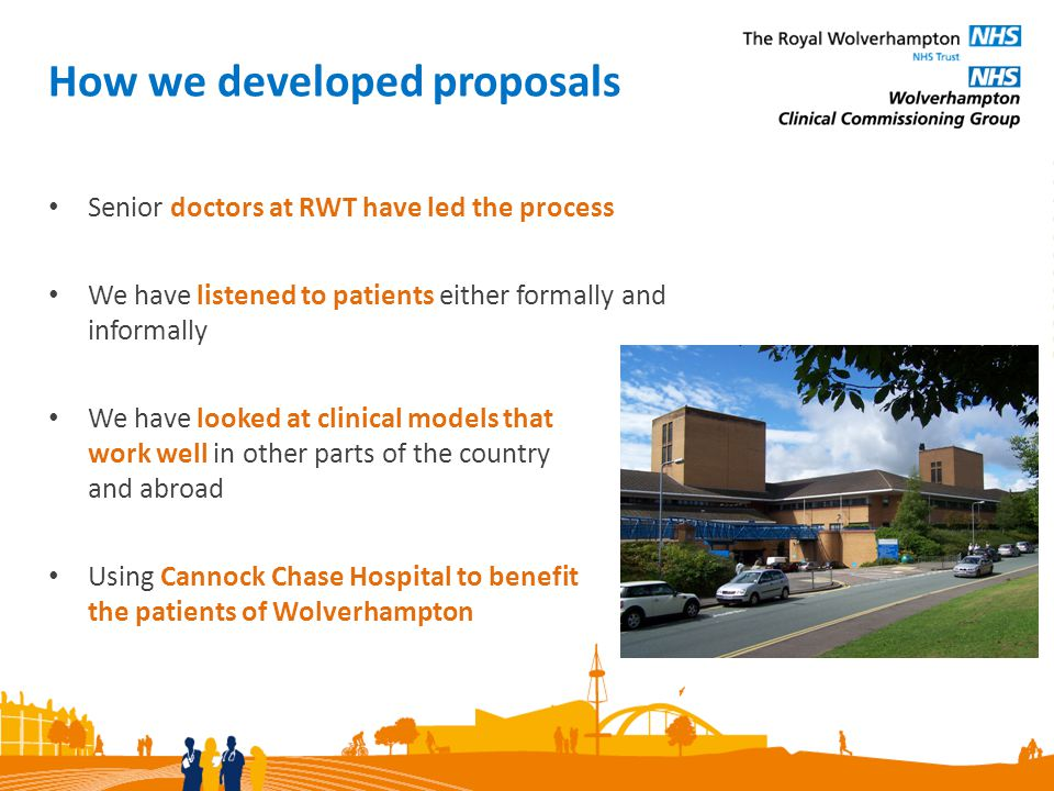 Our proposals We are proposing to provide the following care at Cannock Chase Hospital: Day Case Surgery Day Case Medicine Planned Inpatient Surgery