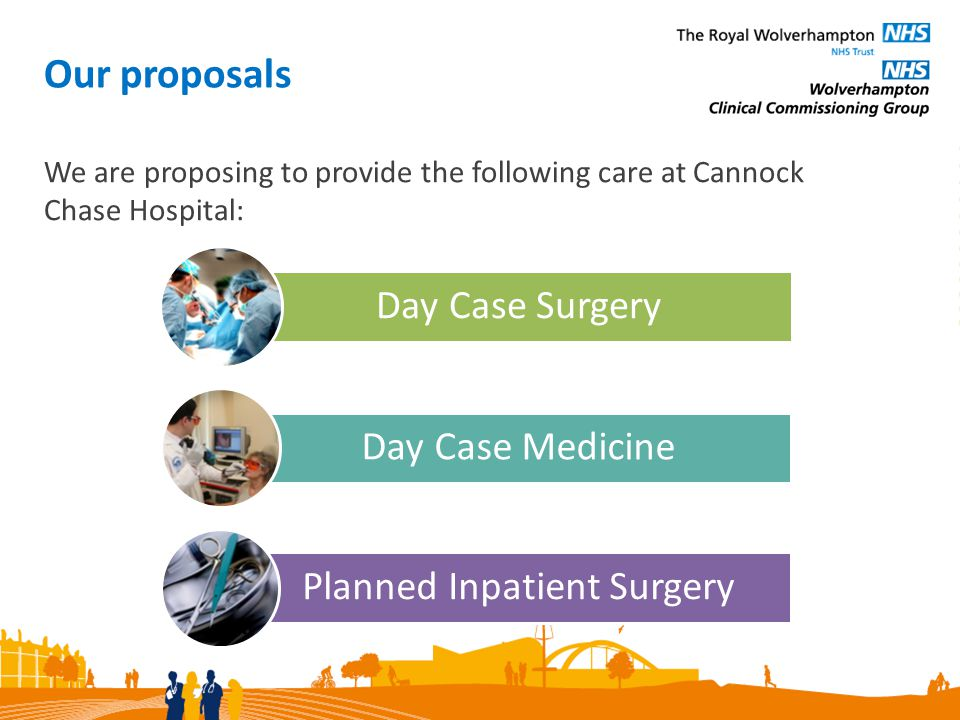 We propose to provide day case surgery for the specialties shown in the table below.