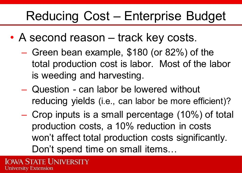 Reducing Cost – Enterprise Budget A second reason – track key costs.