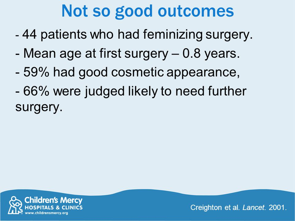 Not so good outcomes - 44 patients who had feminizing surgery.