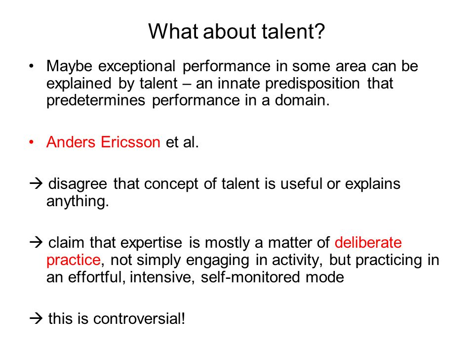 What about talent.