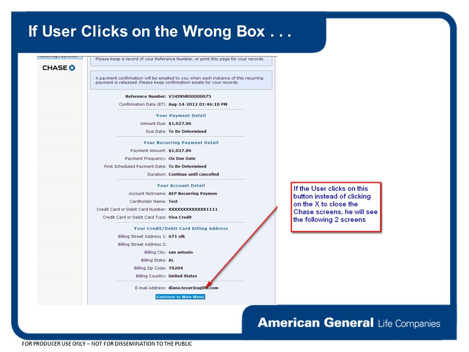 FOR PRODUCER USE ONLY – NOT FOR DISSEMINATION TO THE PUBLIC If User Clicks on the Wrong Box...