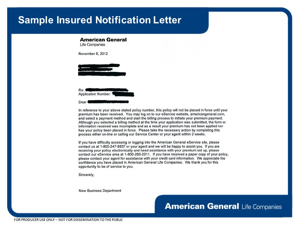 FOR PRODUCER USE ONLY – NOT FOR DISSEMINATION TO THE PUBLIC Sample Insured Notification Letter
