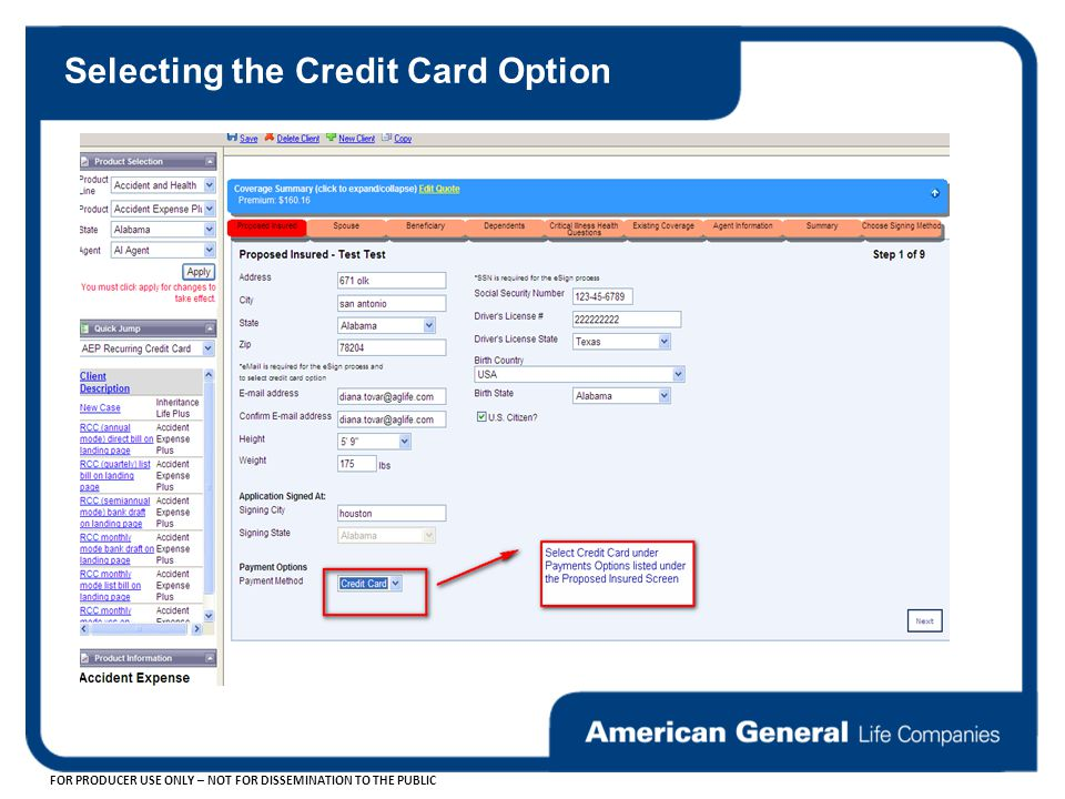 FOR PRODUCER USE ONLY – NOT FOR DISSEMINATION TO THE PUBLIC Selecting the Credit Card Option