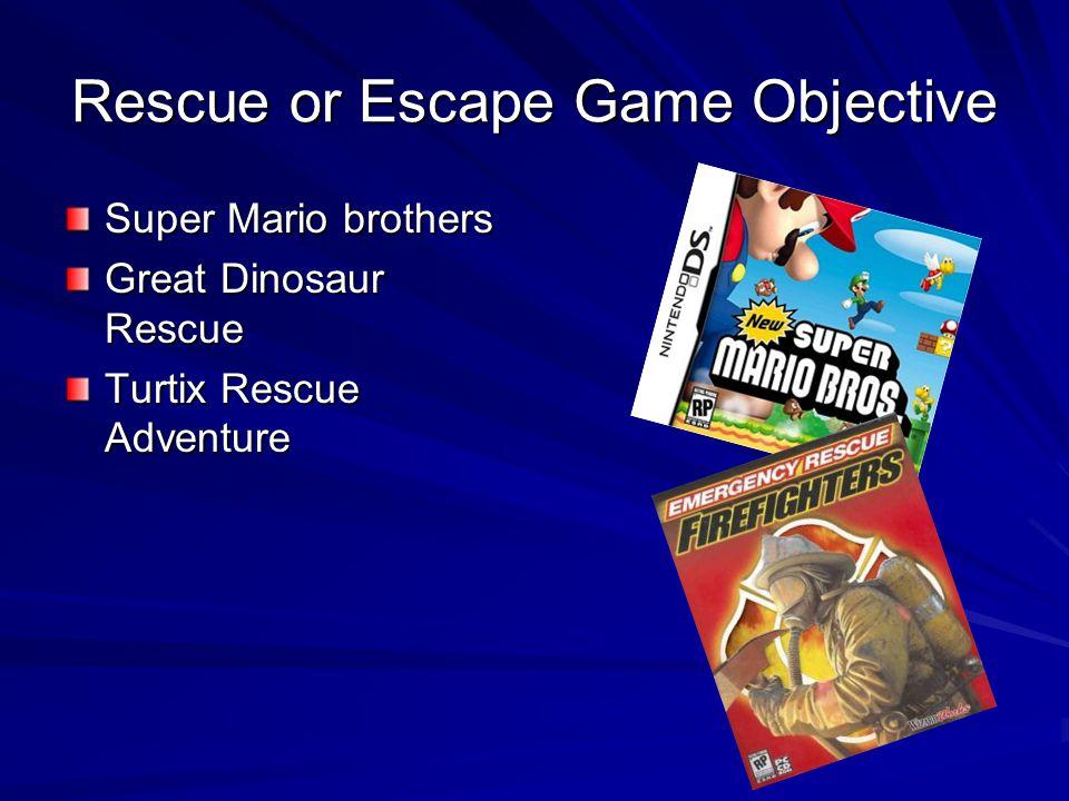 Rescue or Escape Game Objective Super Mario brothers Great Dinosaur Rescue Turtix Rescue Adventure