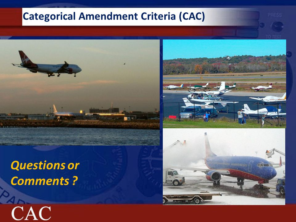 Categorical Amendment Criteria (CAC) Questions or Comments