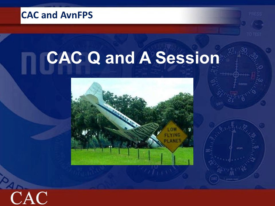 CAC and AvnFPS CAC Q and A Session