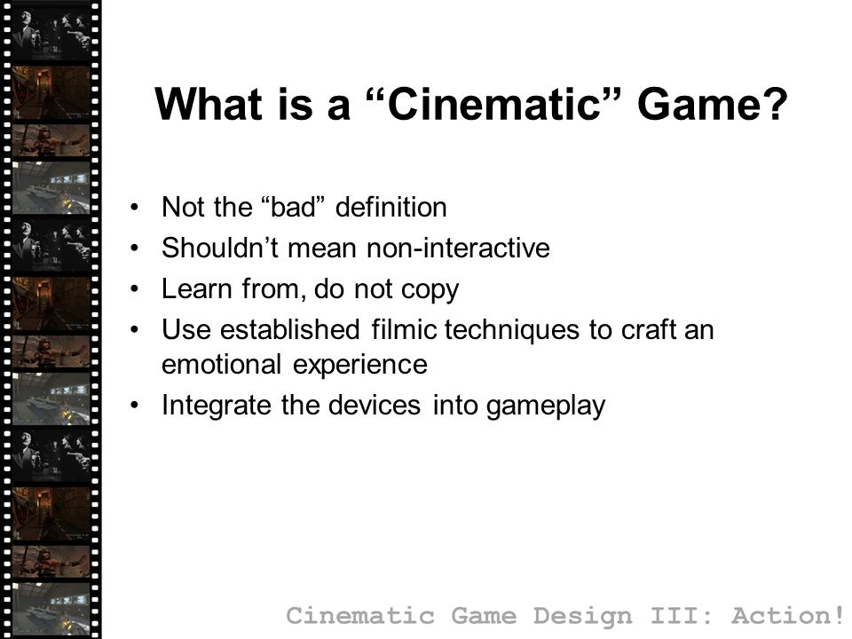 What is a Cinematic Game.