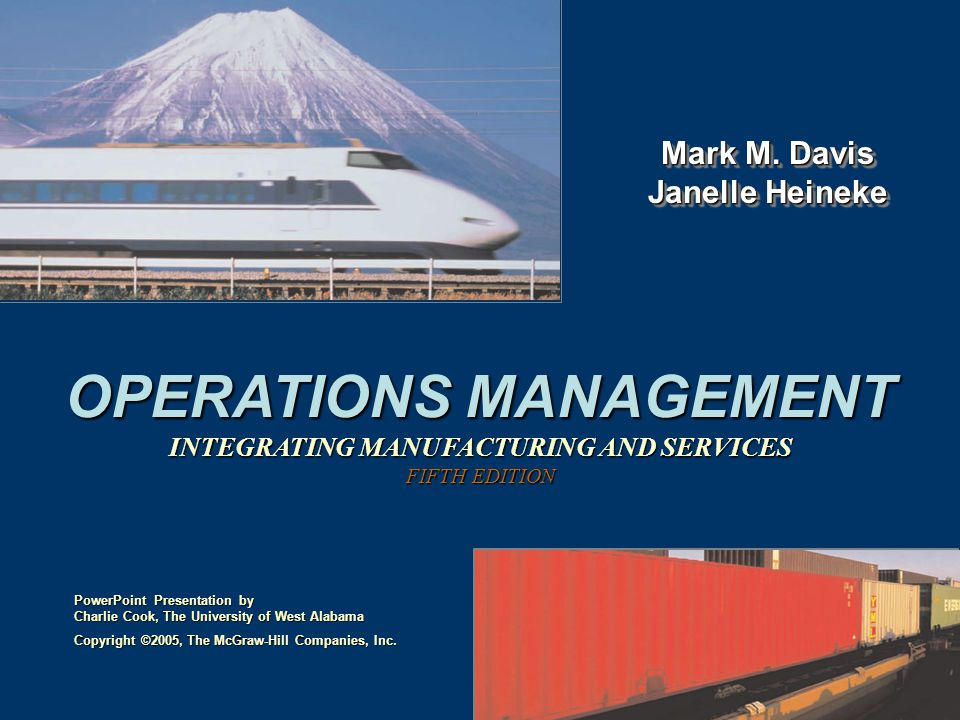 OPERATIONS MANAGEMENT INTEGRATING MANUFACTURING AND SERVICES FIFTH EDITION Mark M.