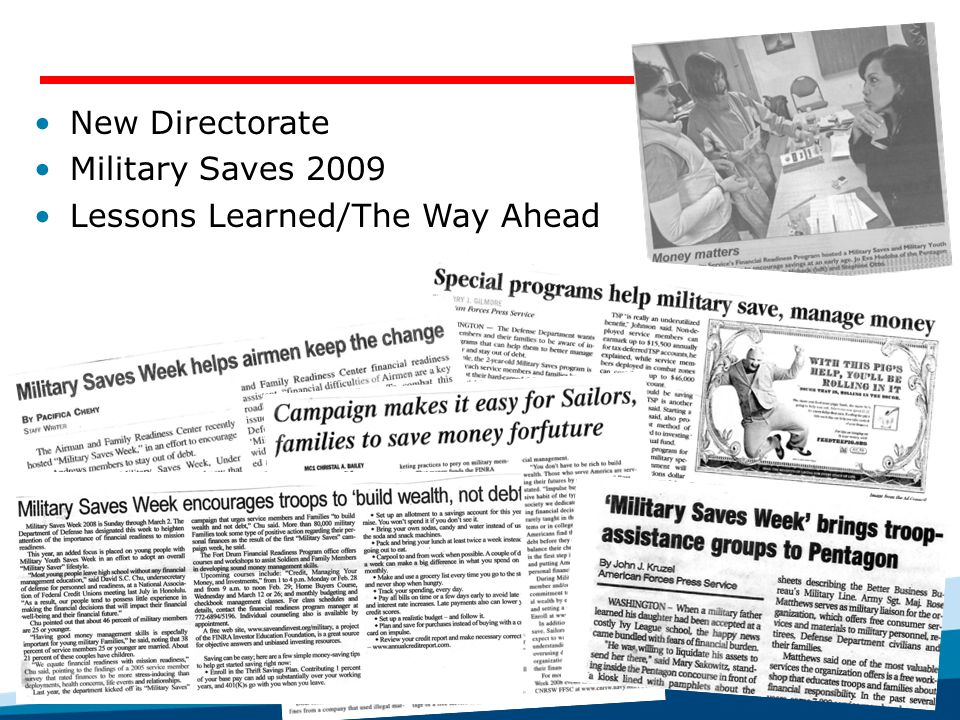 New Directorate Military Saves 2009 Lessons Learned/The Way Ahead