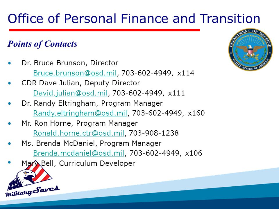 Office of Personal Finance and Transition Points of Contacts Dr.