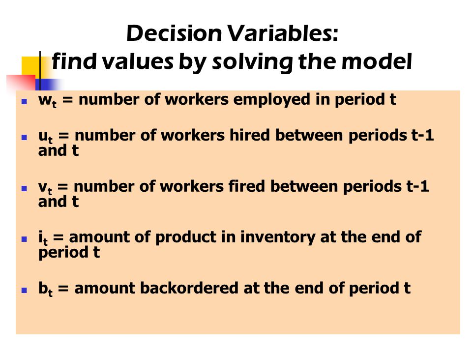 w t = number of workers employed in period t u t = number of workers hired between periods t-1 and t v t = number of workers fired between periods t-1