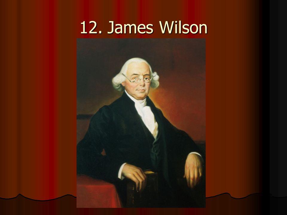 12. James Wilson