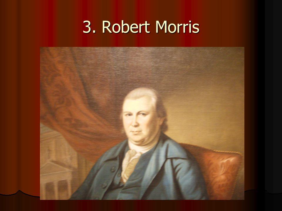 3. Robert Morris