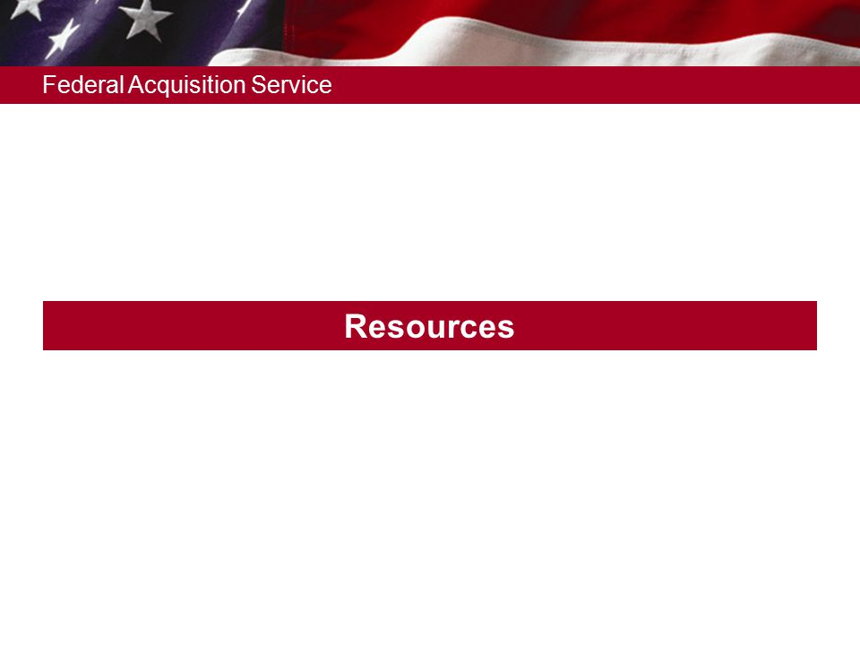 Federal Acquisition Service Resources