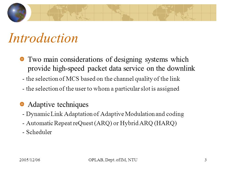 2005/12/06OPLAB, Dept. of IM, NTU34 Scenario A: Single User With TCP
