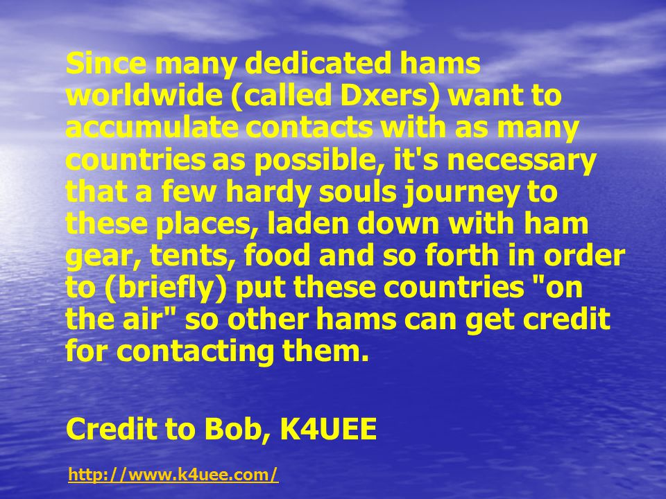 A big part of the ham radio hobby is trying to establish contact with all 338 of them.