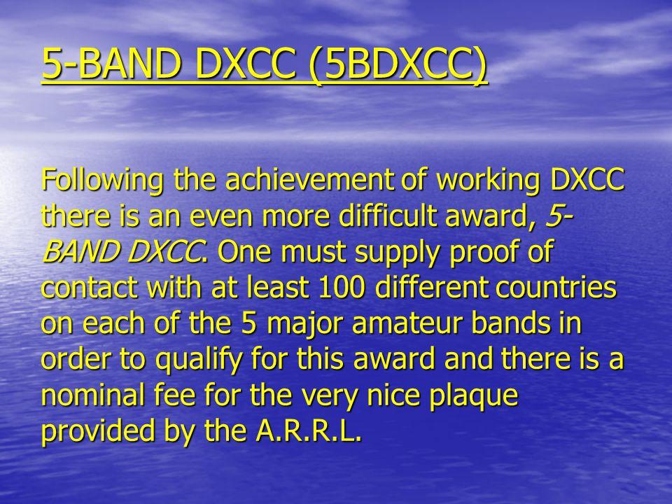 DXCC One of the most prestigous of ham radio awards is the DX Century Club (DXCC) award.