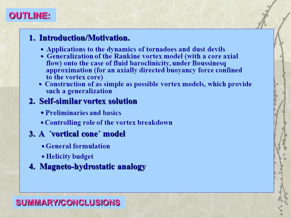 OUTLINE: 1. Introduction/Motivation. 1. Introduction/Motivation.