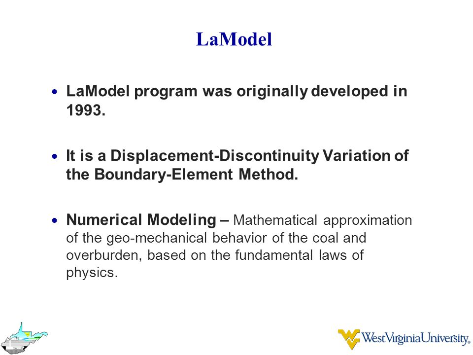 LaModel  LaModel program was originally developed in 1993.  It is a Displacement-Discontinuity Variation of the Boundary-Element Method.  Numerical