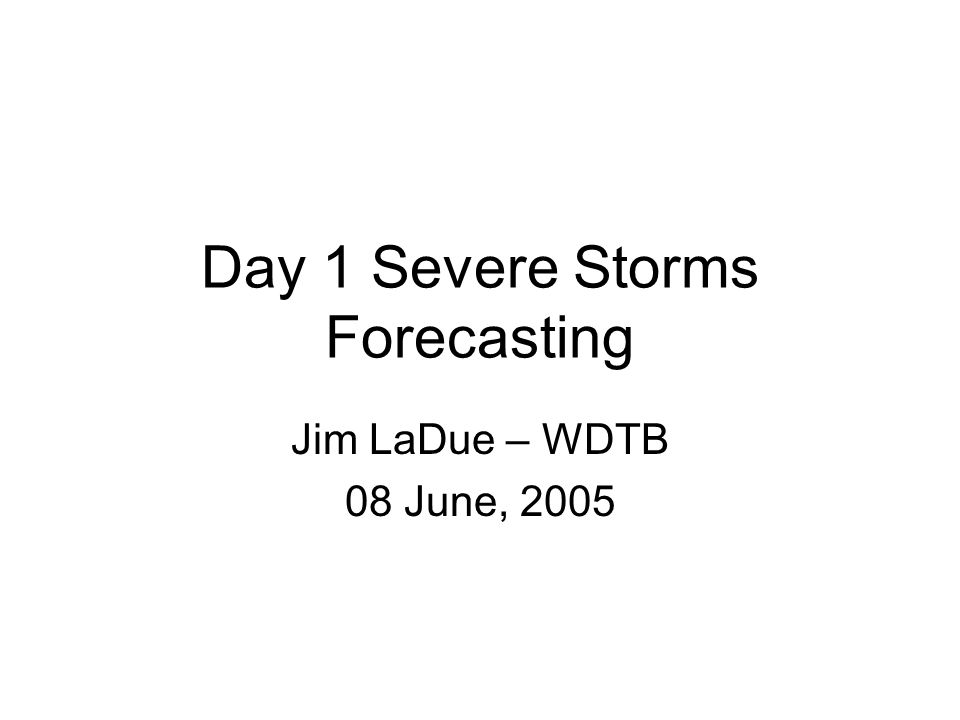Forecast methodology As you approach initiation time, concentrate more on satellite, surface, profilers, radars to update your analysis –If the mesoscale models look good, use them for your supercell, tornado parameters.