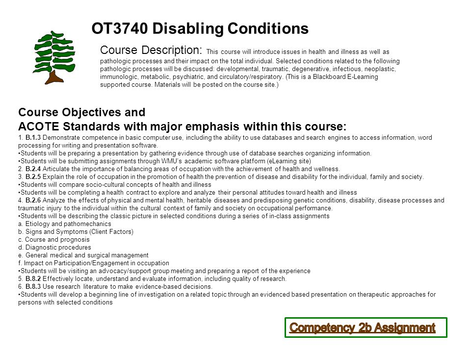 Course Objectives and ACOTE Standards with major emphasis within this course: 1.