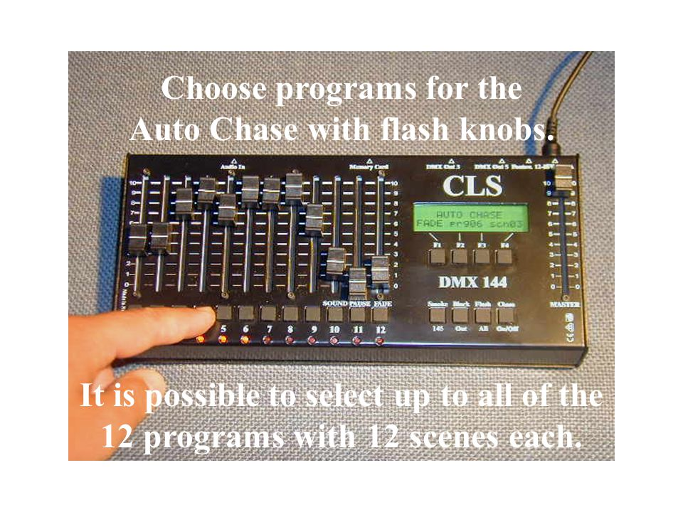 Choose programs for the Auto Chase with flash knobs.