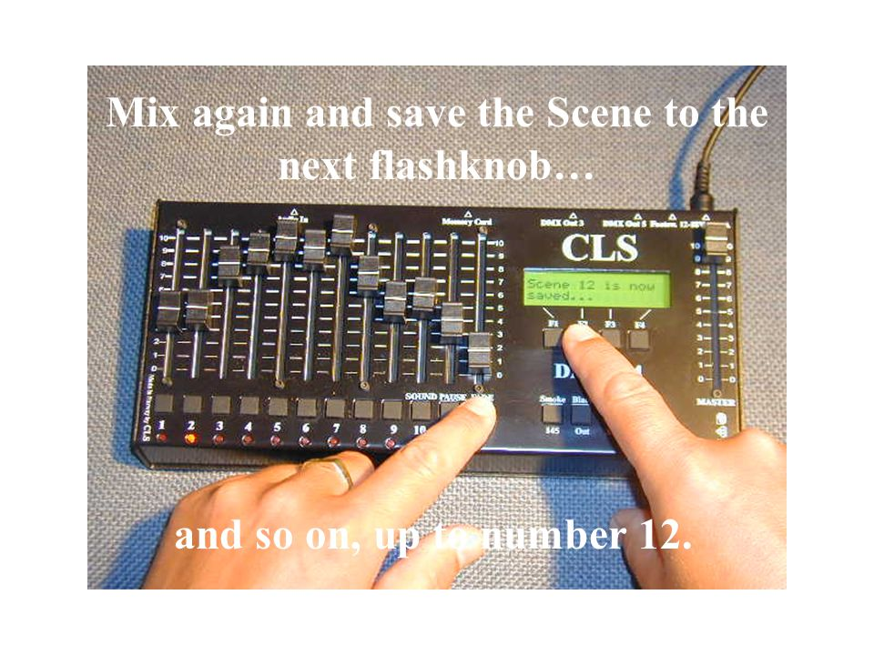 Save the Scene to the next flashknob…