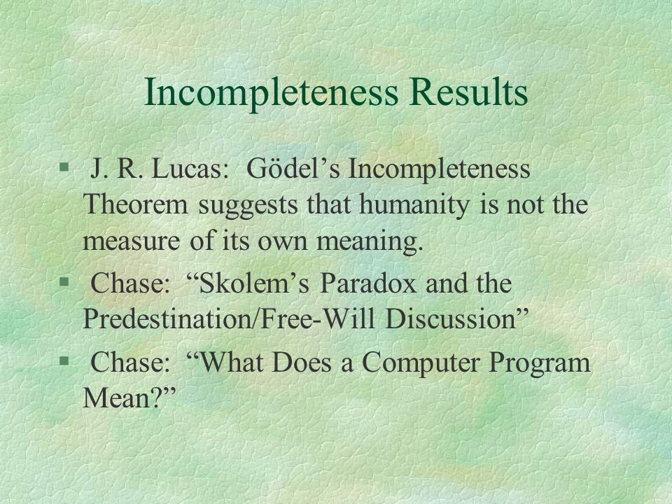 Incompleteness Results § J. R.