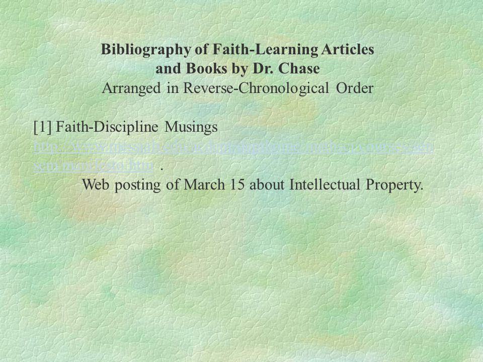 Bibliography of Faith-Learning Articles and Books by Dr.