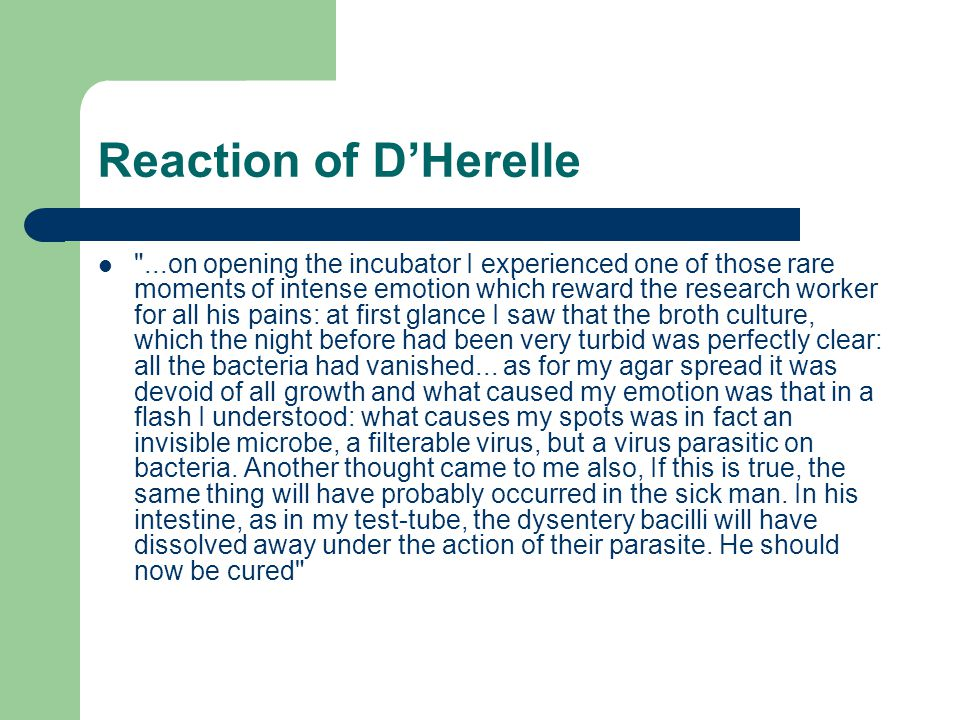 Reaction of D'Herelle