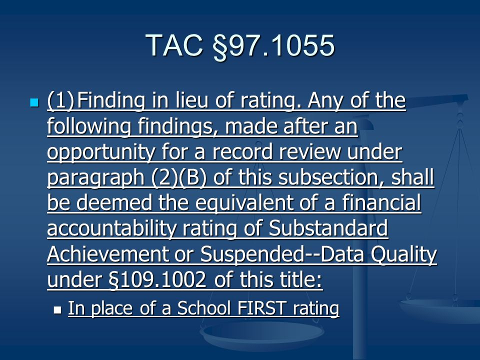 TAC §97.1055 (1)Finding in lieu of rating.