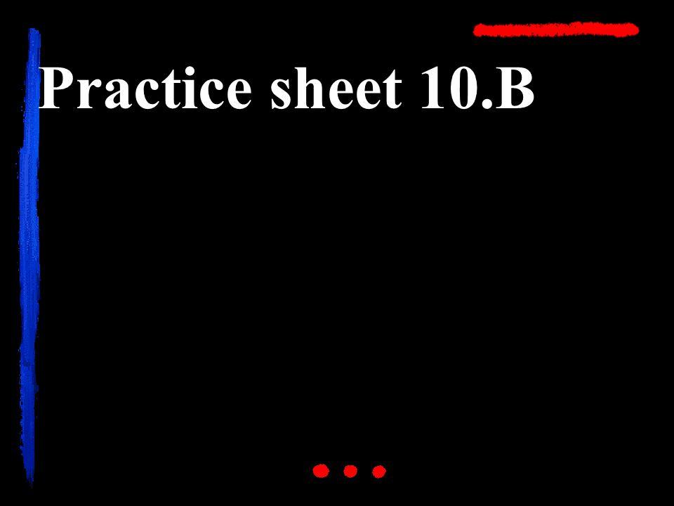 Practice sheet 10.B