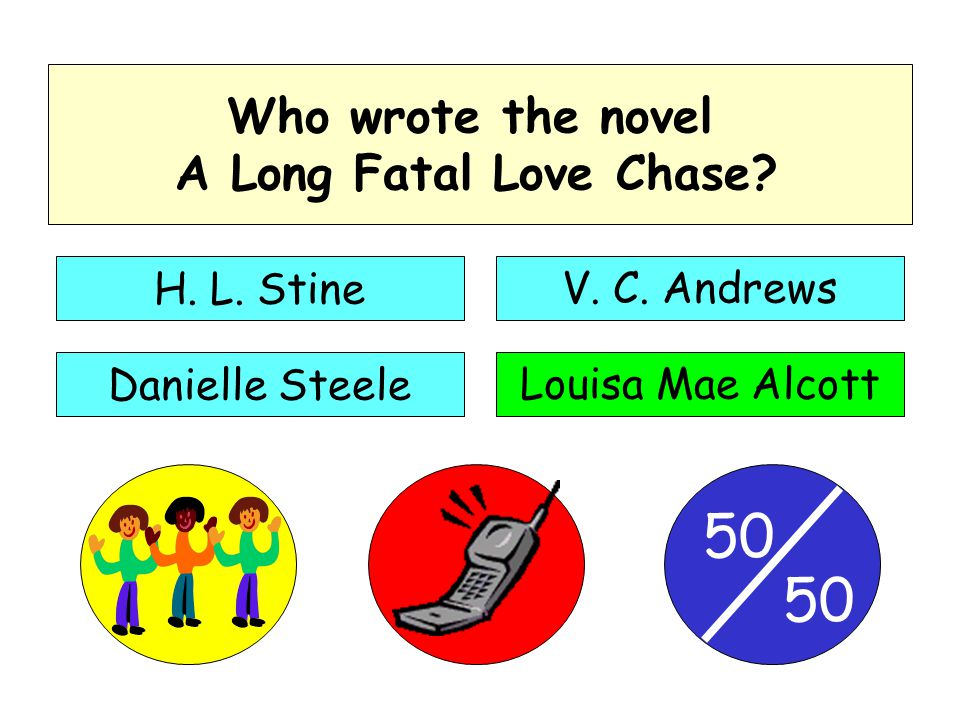 50 Who wrote the novel A Long Fatal Love Chase.H.