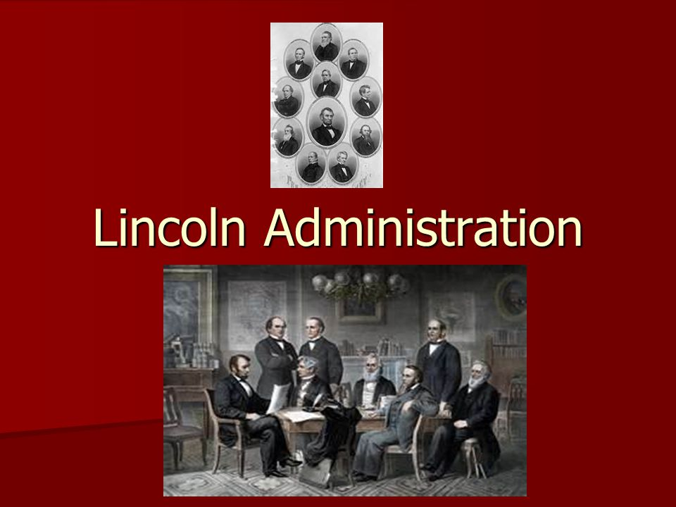 Lincoln Administration