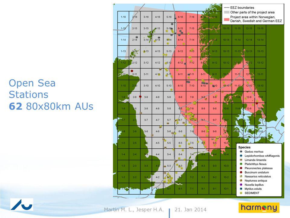 21. Jan 20148Martin M. L., Jesper H.A. Open Sea Stations 62 80x80km AUs