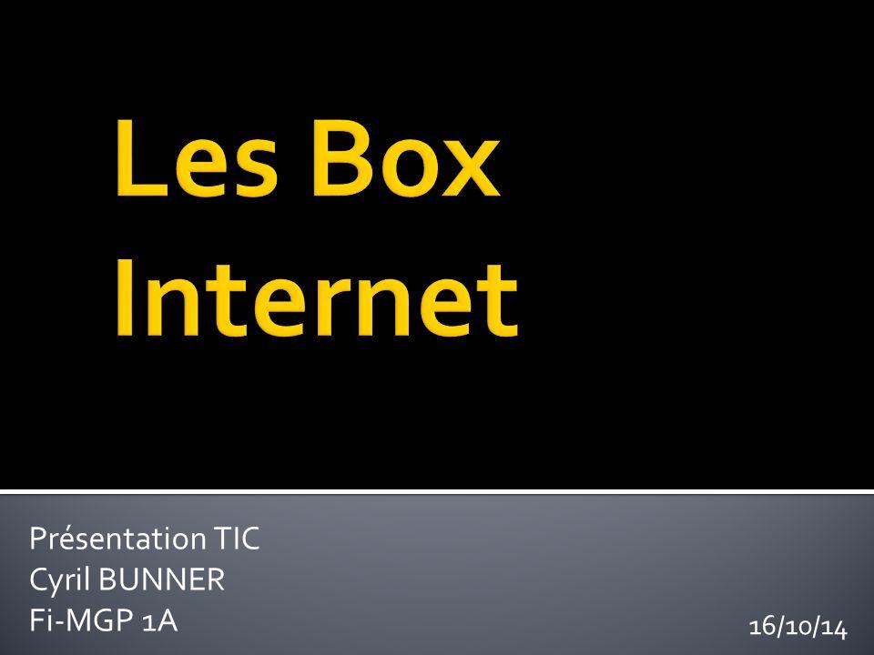 Présentation TIC Cyril BUNNER Fi-MGP 1A 16/10/14
