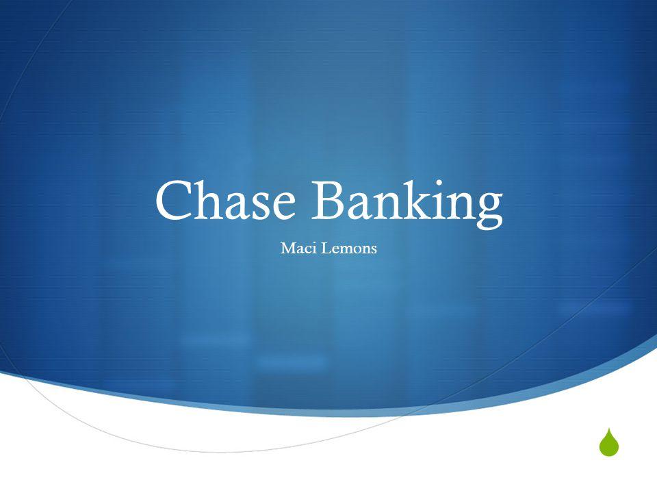  Chase Banking Maci Lemons