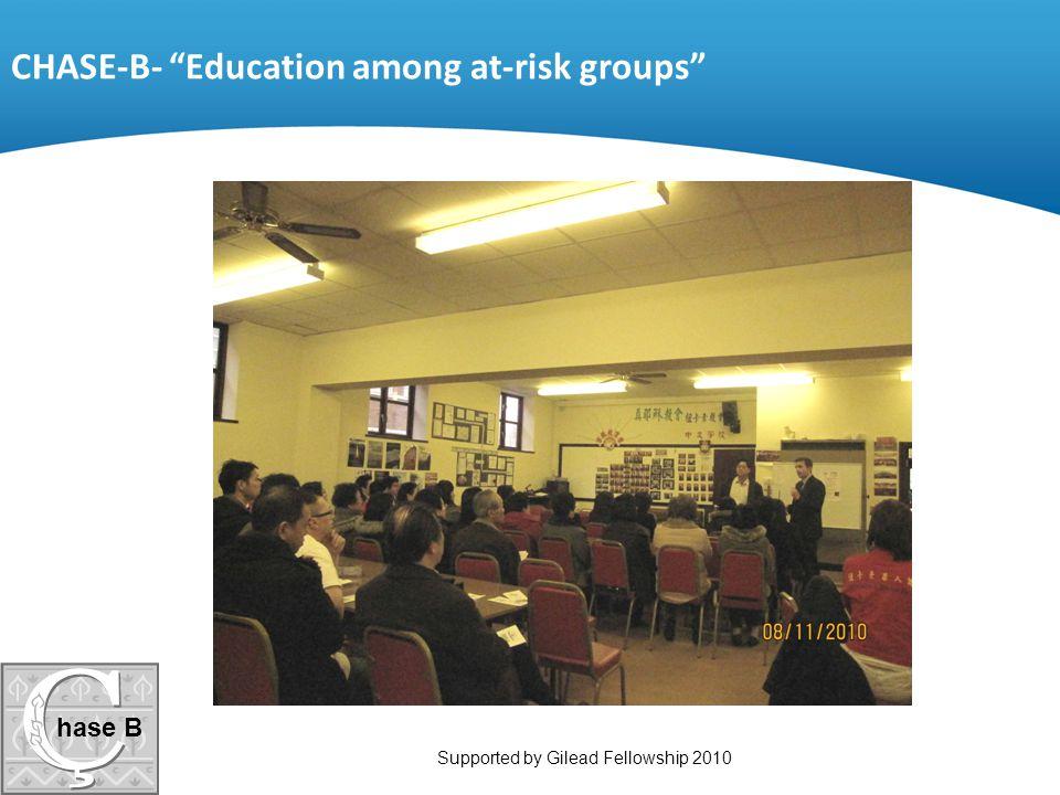 "CHASE-B- ""Education among at-risk groups"" hase B"
