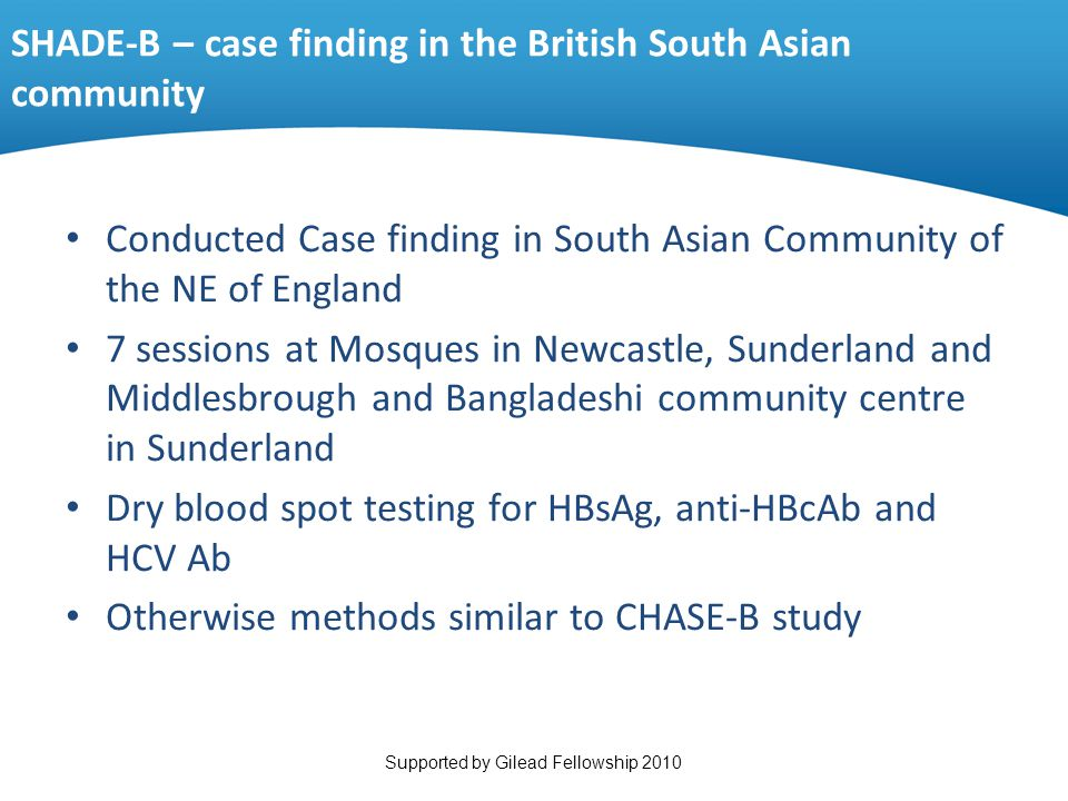 SHADE-B – case finding in the British South Asian community Conducted Case finding in South Asian Community of the NE of England 7 sessions at Mosques