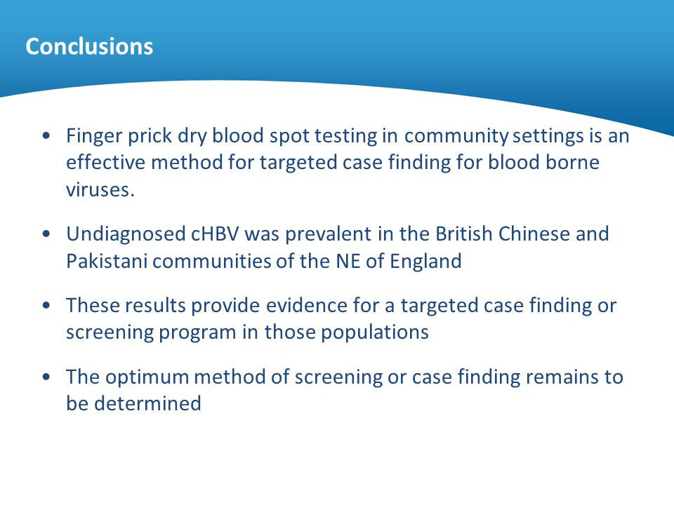 Conclusions Finger prick dry blood spot testing in community settings is an effective method for targeted case finding for blood borne viruses. Undiag