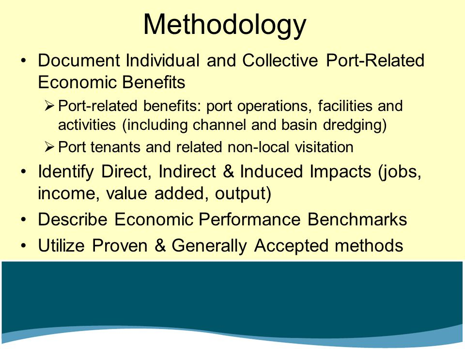 Methodology Document Individual and Collective Port-Related Economic Benefits  Port-related benefits: port operations, facilities and activities (inc