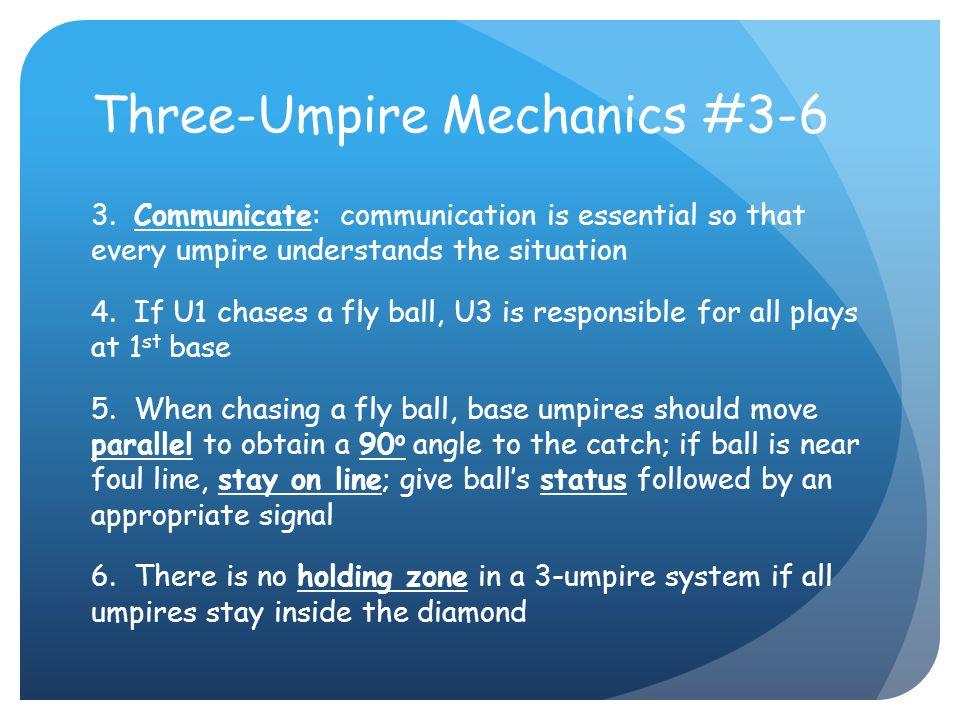 Three-Umpire Mechanics #3-6 3.
