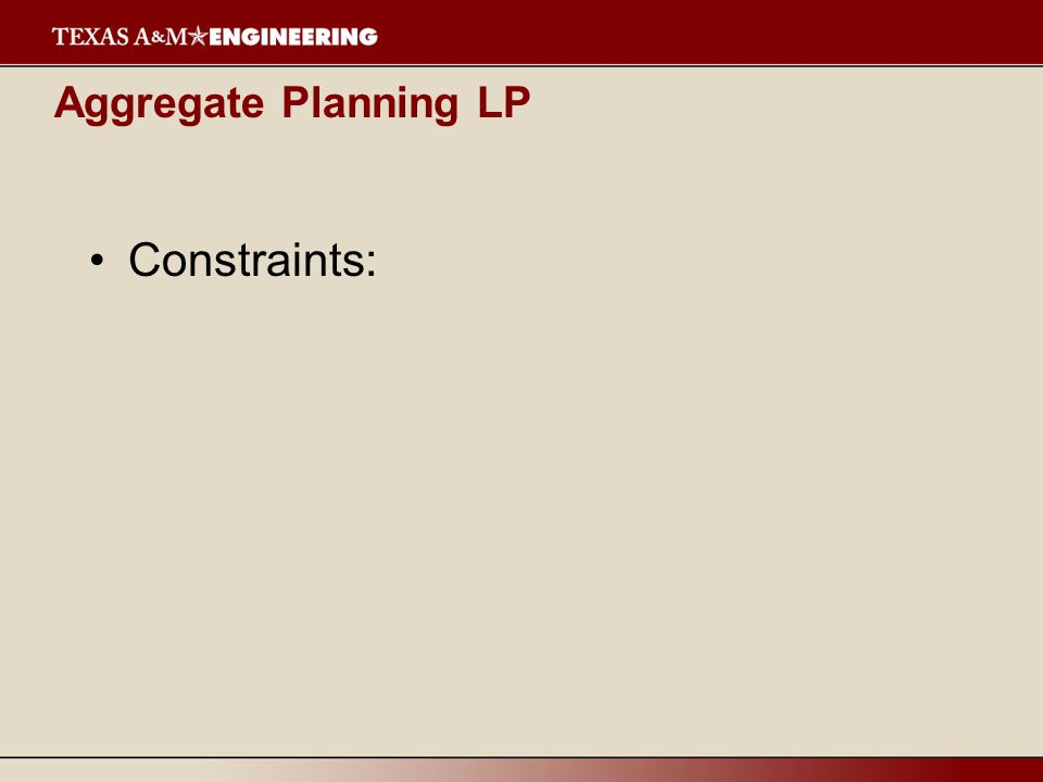 Aggregate Planning LP Objective function: